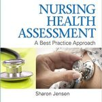 Testbank for Nursing Health Assessment: A Best Practice Approach Second, North American Edition by Sharon Jensen