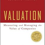 Testbank for Valuation: Measuring and Managing the Value of Companies, 5th Edition by McKinsey & Company Inc.